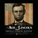 The Age of Lincoln - eAudiobook