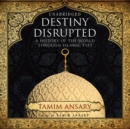 Destiny Disrupted - eAudiobook