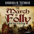 The March of Folly - eAudiobook