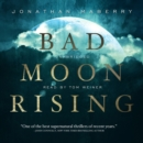 Bad Moon Rising - eAudiobook
