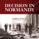 Decision in Normandy - eAudiobook