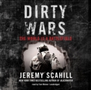 Dirty Wars : The World Is a Battlefield - eAudiobook