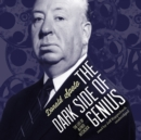 The Dark Side of Genius : The Life of Alfred Hitchcock - eAudiobook