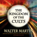 The Kingdom of the Cults - eAudiobook