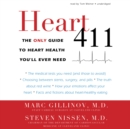 Heart 411 : The Only Guide to Heart Health You'll Ever Need - eAudiobook