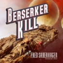 Berserker Kill - eAudiobook