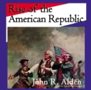 Rise of the American Republic - eAudiobook