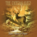 The Deerslayer - eAudiobook