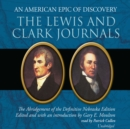 The Lewis and Clark Journals - eAudiobook