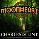 Moonheart - eAudiobook