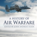 A History of Air Warfare - eAudiobook