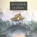 Gatherer of Clouds - eAudiobook