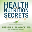 Health and Nutrition Secrets That Can Save Your Life - eAudiobook