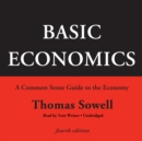 Basic Economics, Fourth Edition : A Common Sense Guide to the Economy - eAudiobook