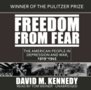 Freedom from Fear : The American People in Depression and War, 1929-1945 - eAudiobook