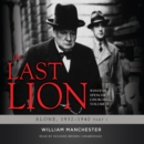 The Last Lion: Winston Spencer Churchill, Vol. 2 : Alone, 1932-1940 - eAudiobook