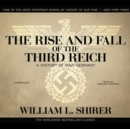 The Rise and Fall of the Third Reich - eAudiobook