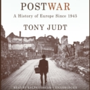 Postwar : A History of Europe Since 1945 - eAudiobook