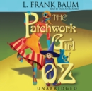 The Patchwork Girl of Oz - eAudiobook