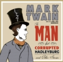 The Man That Corrupted Hadleyburg and Other Stories - eAudiobook