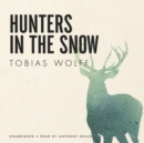 Hunters in the Snow - eAudiobook