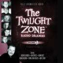 The Twilight Zone Radio Dramas, Vol. 3 - eAudiobook
