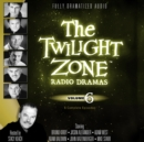 The Twilight Zone Radio Dramas, Vol. 6 - eAudiobook