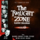 The Twilight Zone Radio Dramas, Vol. 9 - eAudiobook