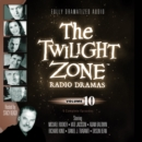 The Twilight Zone Radio Dramas, Vol. 10 - eAudiobook