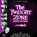The Twilight Zone Radio Dramas, Vol. 13 - eAudiobook