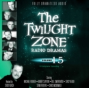 The Twilight Zone Radio Dramas, Vol. 15 - eAudiobook