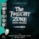 The Twilight Zone Radio Dramas, Vol. 29 - eAudiobook