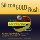 Silicon Gold Rush - eAudiobook