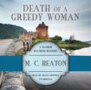 Death of a Greedy Woman - eAudiobook