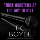 Three Quarters of the Way to Hell - eAudiobook