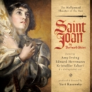 Saint Joan : A Chronicle Play in Six Scenes and an Epilogue - eAudiobook