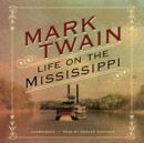 Life on the Mississippi - eAudiobook