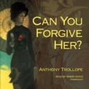 Can You Forgive Her? - eAudiobook
