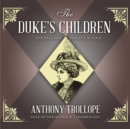 The Duke's Children - eAudiobook