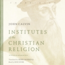 Institutes of the Christian Religion - eAudiobook