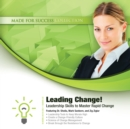 Leading Change! : Leadership Skills to Master Rapid Change - eAudiobook
