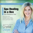 Spa Healing in a Box - eAudiobook