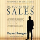So, You're New to Sales - eAudiobook