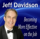 Becoming More Effective on the Job - eAudiobook