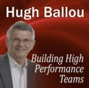 Building High Performance Teams - eAudiobook