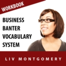Business Banter Vocabulary System : Speed Learning Now Vocabulary Builder - eAudiobook