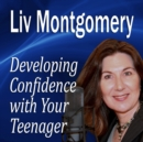 Developing Confidence with Your Teenager - eAudiobook