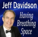 Having Breathing Space - eAudiobook