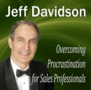 Overcoming Procrastination for Sales Professionals - eAudiobook