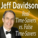 Real Time-Savers vs. False Time-Savers - eAudiobook